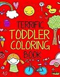 Terrific Toddler Coloring Book: Coloring Book for Toddlers: Easy Educational Coloring Book for Boys & Girls (Terrific Toddlers) (Volume 1)
