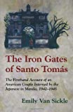 Iron Gates Of Santo Tomas The: IMPRISONMENT IN