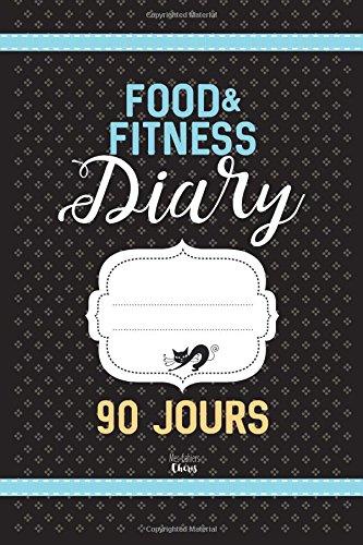 Food & Fitness Diary: Régime Alimentaire Agenda 90 JOURS: Journal minceur à compléter Broché – 23 janvier 2017 Mes Cahiers Chéris 154269079X Blank Books/Journals Non-Classifiable