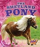 The Shetland Pony, Sara Green, 1600146589