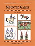 Mounted Games, Toni Weber, 1872082602