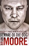 Beware of the Dog, Brian Moore, 1847375545