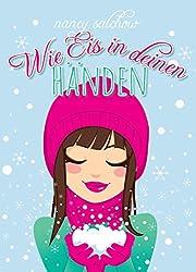 Wie Eis in deinen Händen: Liebesroman