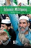 Islamic Militancy (Opposing Viewpoints)