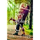 Keep Holding On (Walker Family Book 3)