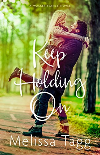 Keep Holding On (Walker Family Book 3) cover