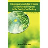 Indigenous Knowledge System and Intellectual Property Rights in the Twenty-First Century: Perspectives from Southern Africa