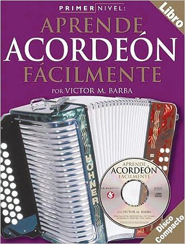 Primer Nivel: Aprende Acordeon Facilmente: Amazon.es: Victor ...