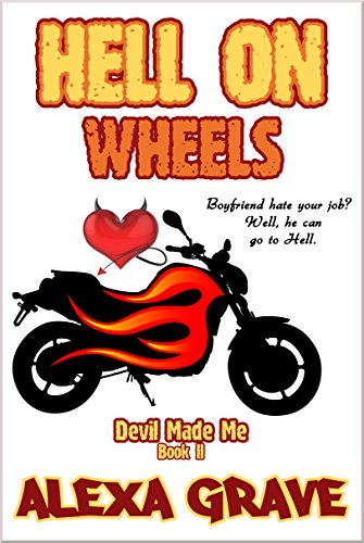 Hell On Wheels (Devil Made Me, 2)