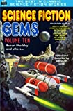 img - for Science Fiction Gems, Volume Ten, Robert Sheckley and Others (Volume 10) book / textbook / text book