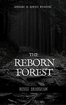 The Reborn Forest by [Bradshaw, Renee]