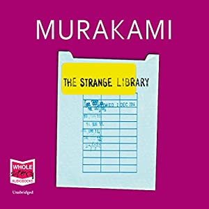 The Strange Library Hörbuch