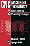 Cnc Machining Technology, Smith, G. T., 3540198296