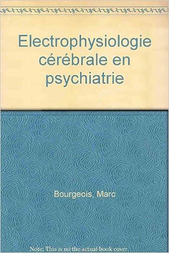 Ebooks Doc Télécharger Electrophysiologie Cérébrale En Psychiatrie