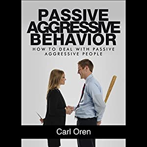 Passive Aggressive Behavior Audiobook