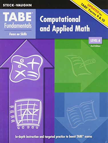 TABE Fundamentals: Student Edition Computation and Applied Math, Level A Computation and Applied Math, Level A