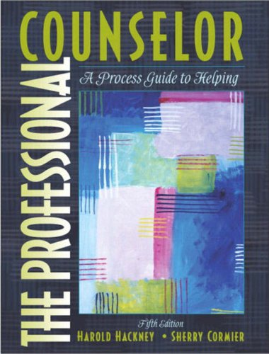The Professional Counselor: A Process Guide to Helping (5th Edition)