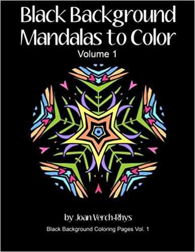 Amazon Com Black Background Mandalas To Color Volume 1 Black