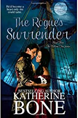 The Rogue's Surender (The Nelson's Tea Series) (Volume 3) Paperback