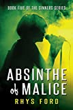 Absinthe of Malice (Sinners Series Book 5)