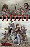 Crossed, Vol. 1 by Ennis, Garth, Burrows, Jacen Original Edition (4/20/2006)