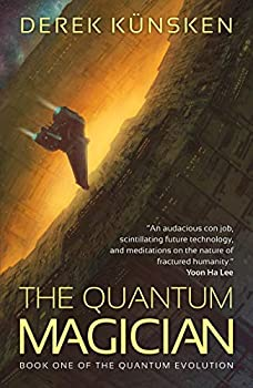The Quantum Magician by Derek Künsken science fiction and fantasy book and audiobook reviews