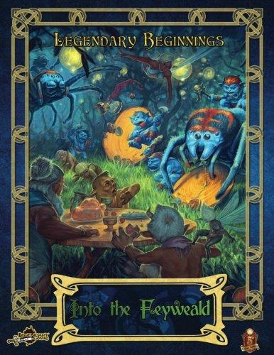 Download Into the Feyweald (5E) (Legendary Beginnings (5E)) (Volume 1) pdf