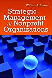 img - for Strategic Management In Nonprofit Organizations book / textbook / text book
