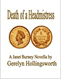 img - for Death of a Headmistress (Janet Burney Genealogy Novellas Book 1) book / textbook / text book