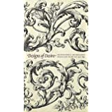 Designs of Desire: Architectural and Ornament Prints and Drawings (1500-1850)