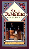 Folk Remedies, Paul Bergner and David J. Hufford, 0451199030