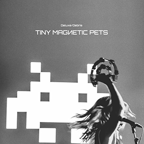 Tiny Magnetic Pets - Deluxe - Debris - CD - FLAC - 2017 - AMOK Download