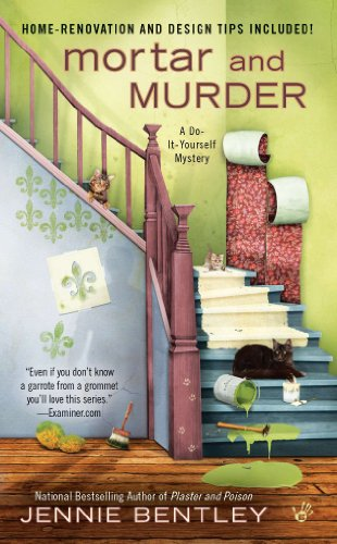 Mortar and Murder (A Do-It-Yourself Mystery Book 4)