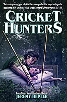 Cricket Hunters by [Hepler, Jeremy]