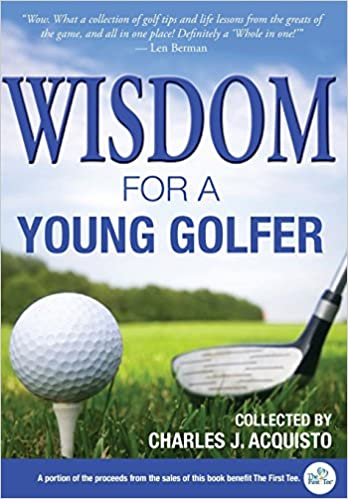 Book Wisdom For A Young Golfer