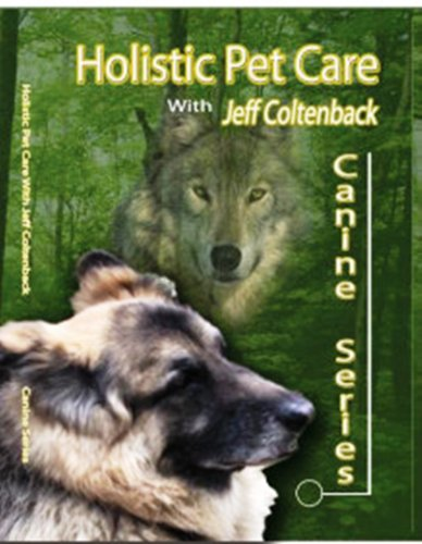 Holistic Pet Care-Canine Series