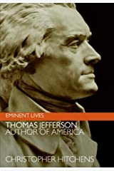 Thomas Jefferson: Author of America (Eminent Lives) Kindle Edition