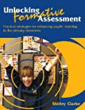 Unlocking Formative Assessment, Shirley Clarke, 0340801263