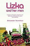 Lizka and Her Men, Alexander Ikonnikov, 1852428813