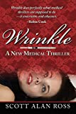 Wrinkle, Scott Alan Ross, 0985118490