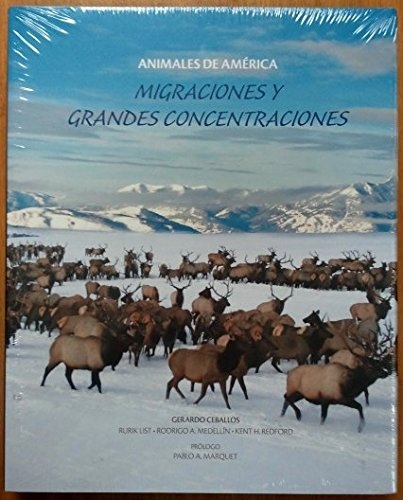 Migraciones y Grandes Concentraciones  Animales de America [Migrations and Gran Concentrations  Animals of America] ebook