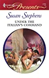 Under the Italian's Command, Susan Stephens, 0373127456