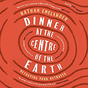 Dinner at the Centre of the Earth Audiobook
