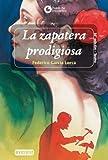 La Zapatera Prodigiosa, Federico García Lorca and García Lorca Federico, 8424177096