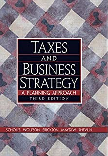taxes and business strategy 5th edition solutions