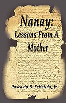 Nanay: Lessons From a Mother
