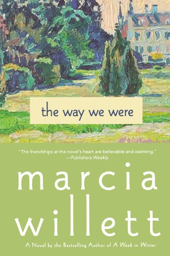 The Way We Were: A Novel - APPROVED