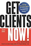 img - for Get Clients Now!: A 28-Day Marketing Program for Professionals, Consultants, and Coaches by C.J. Hayden (2006-10-01) book / textbook / text book