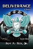 Deliverance: The Iron Eagle Series Book Eleven