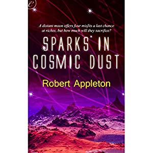 Sparks in Cosmic Dust Audiobook